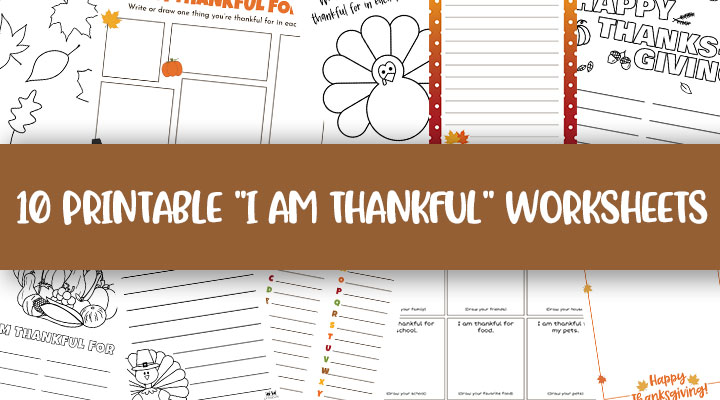 Printable-I-Am-Thankful-Worksheets-Feature-Image