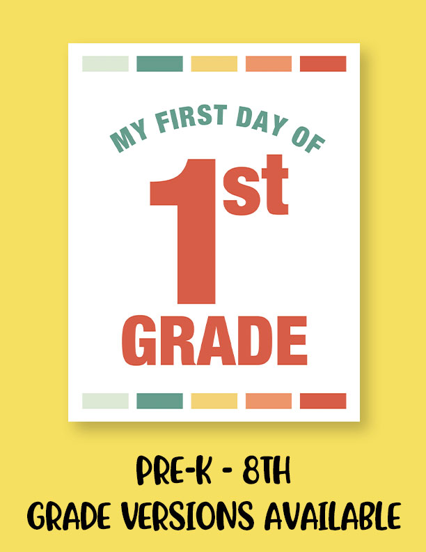 Printable-First-Day-of-School-Sign-Set-18