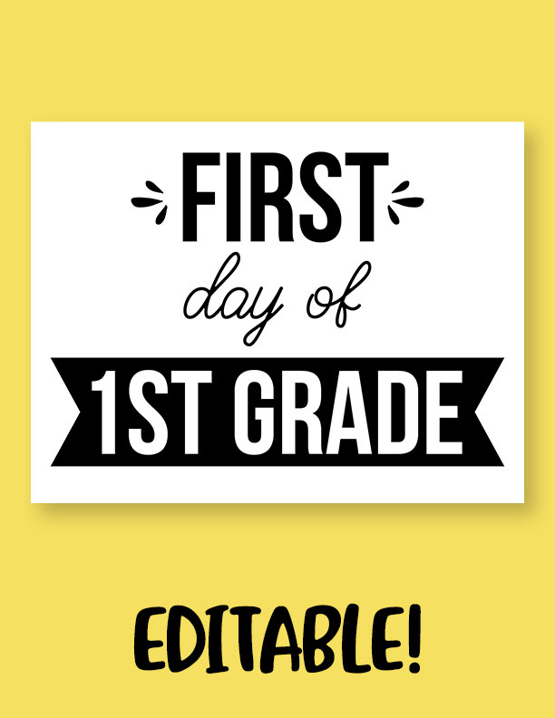 Printable-First-Day-of-School-Sign-Set-35-Editable
