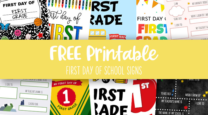 Printable-First-Day-of-School-Signs-Feature-Image