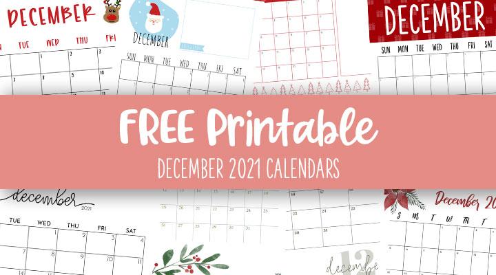 Printable-December-2021-Calendars-Feature-Image
